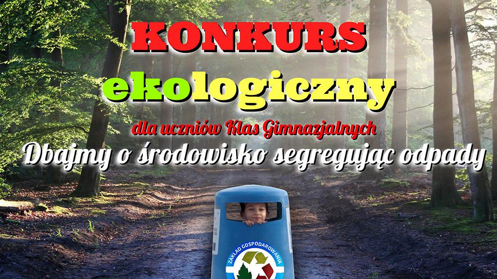 Konkurs ekologiczny – dbajmy o środowisko segregując odpady
